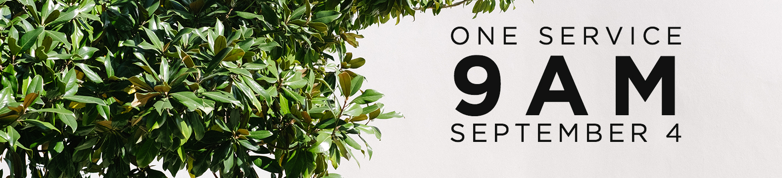 Reminder: 9am Service Only This Weekend!