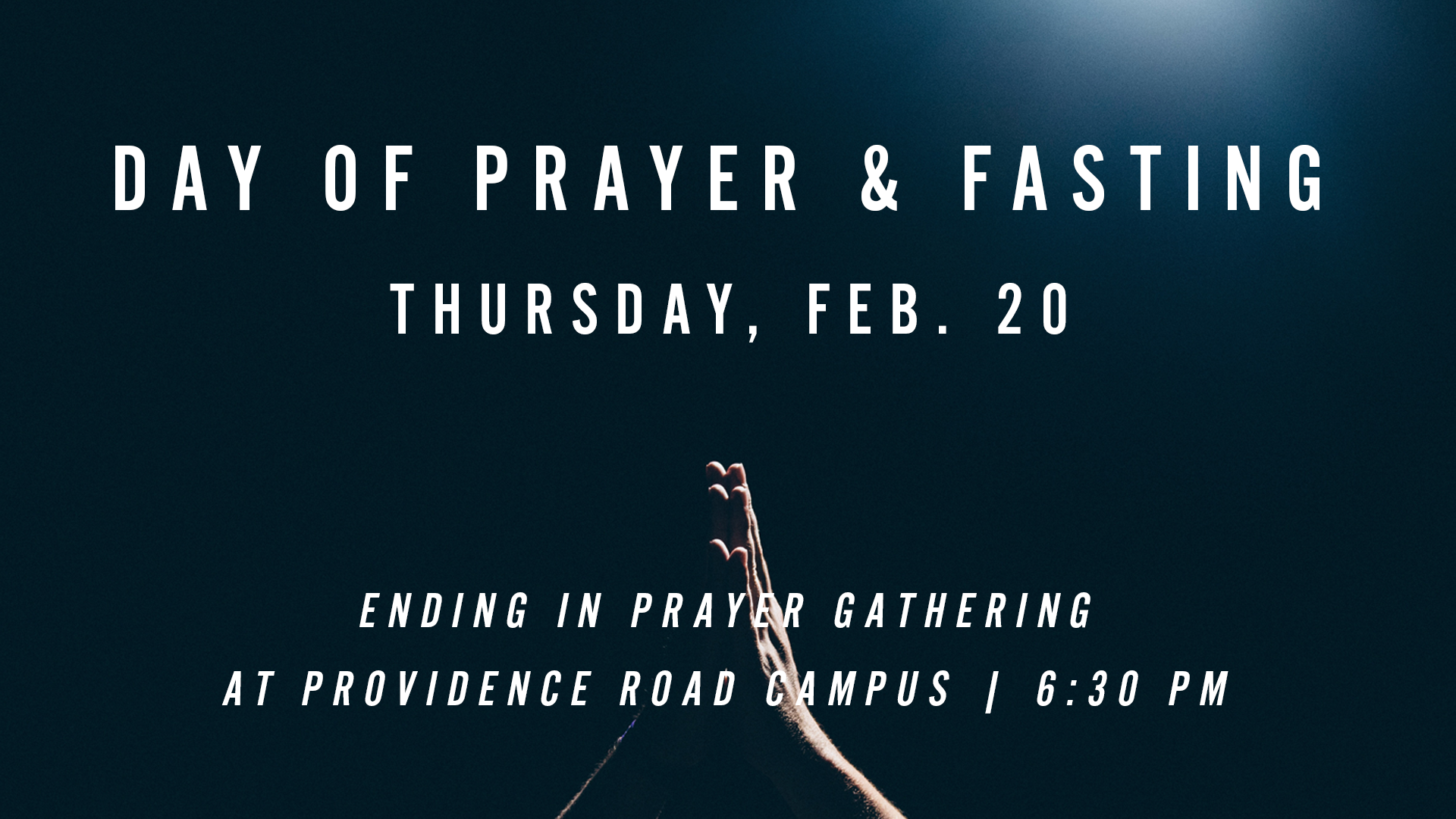 Day of Prayer & Fasting